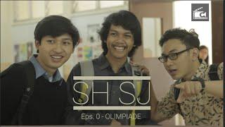 SHSJ Eps 0 - Olimpiade