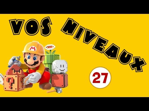 Super Mario Maker - Episode 27 | Larguez les amarres !