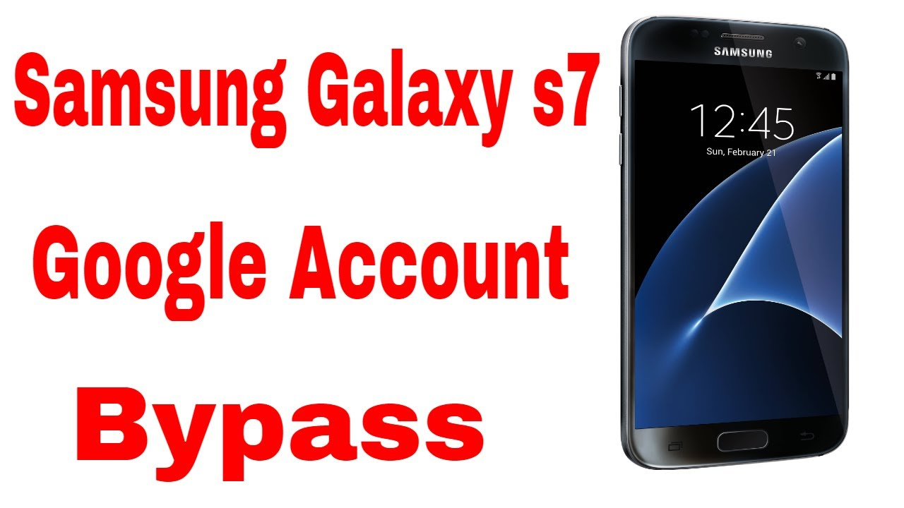 Samsung Galaxy S7 - Frp Google Bypass Easy and Quick !!