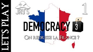 [FR] Democracy 3 : on redresse la France ? Episode 1