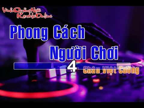 Karaoke - Phong Cách Người Chơi Remix ||  Beat Chuẩn Full HD