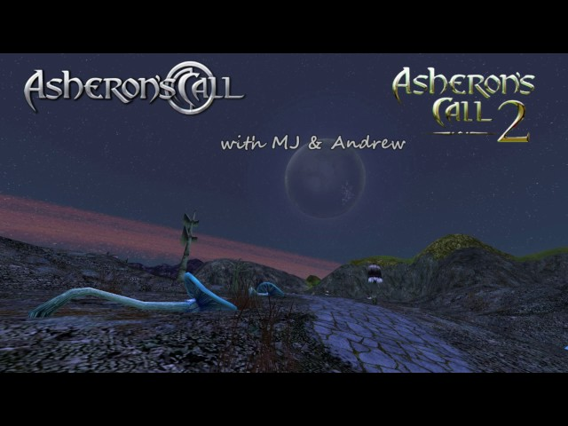 Asheron's Call 1 & 2 with Andrew & MJ: The final farewell