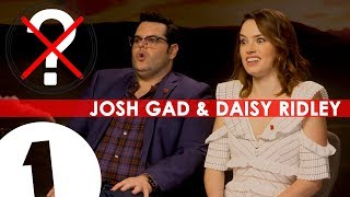 Josh Gad & Daisy Ridley interview with 'No Questions Asked'