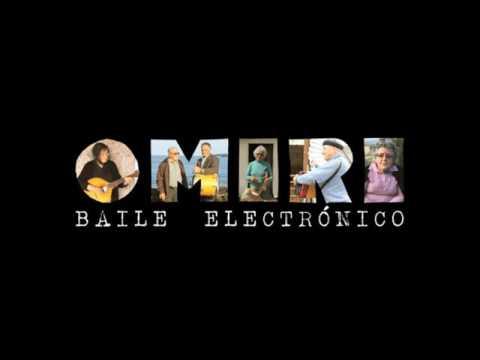 Omiri - Baile Electrónico (ALBUM STREAM)