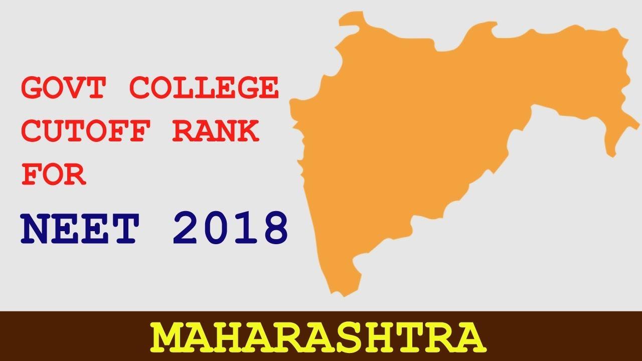 NEET 2018 | MAHARASHTRA Government Medical Colleges (AIQ/STATE QUOTA Cutoff  Ranks)