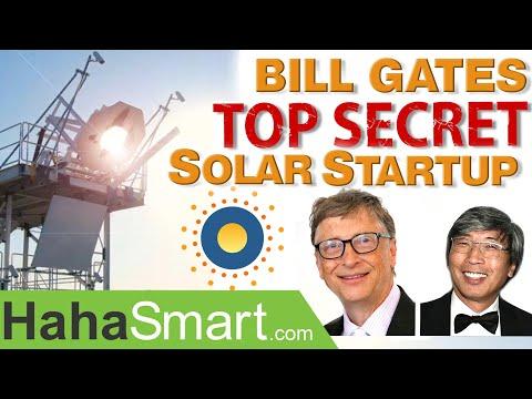 Bill Gates finances Secret Solar Startup!