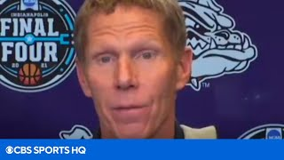 "Mark Few: ""If we're gonna win this thing we're probably gonna have to play Baylor"" 