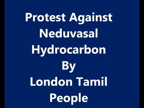 Protest Against  Neduvasal  Hydrocarbon By London Tamil People