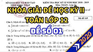 [ĐỀ 01] Giải chi tiết đề thi cuối HKII môn Toán 12 Ôn Thi THPT 2020