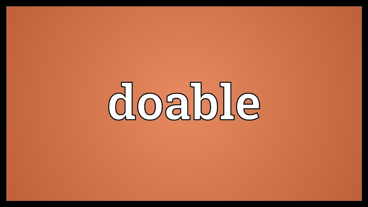 What does doable mean