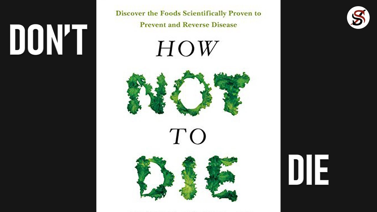 How Not To Die | 5 Most Important Lessons | Michael Greger (AudioBook summary)