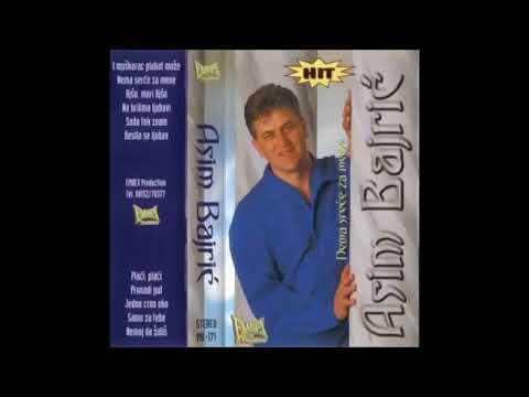 Asim Bajric - 1995 - Samo za tebe