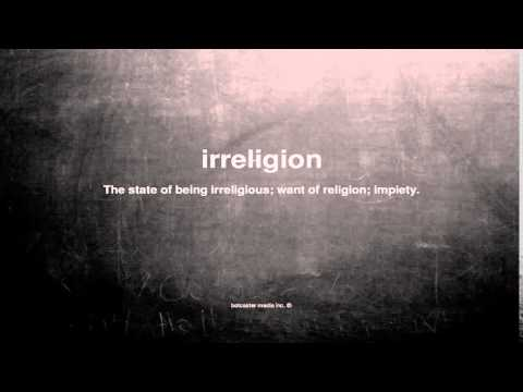 What does irreligion mean