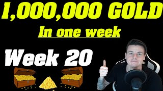 Legion: 1,000,000+ Gold In ONE WEEK! | Goldcap Challenge Week 20 |