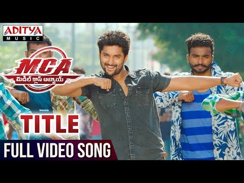 MCA Title Full Video Song | MCA Full Video Songs | Nani, Sai Pallavi | DSP | Dil Raju | Sriram Venu