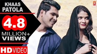 Khaas Patola | New Most Popular Haryanvi Songs 2018 | Vaibhav Panchal, Bhawna, Mohit Panchal | VOHM