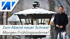 Wetterchaos: In der Nacht Schnee, morgen knallige Frühlingswärme bis 18°C!