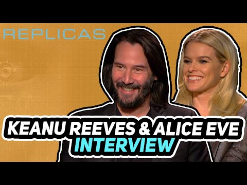 """Replicas"" interview Keanu Reeves & Alice Eve"