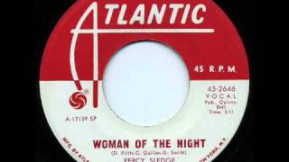 WOMAN OF THE NIGHT - Percy Sledge