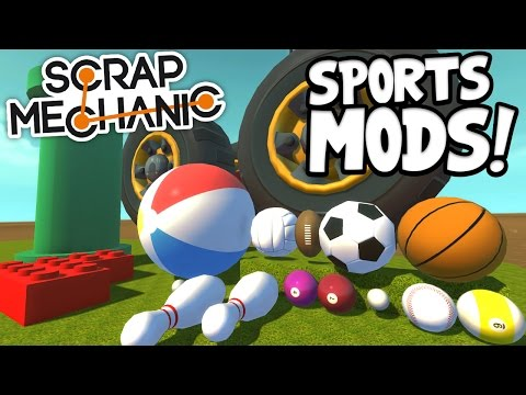 Scrap Mechanic MODS! - SPORTS PACK, LEGO AND MORE!!! [#3] W/AshDubh | Gameplay |