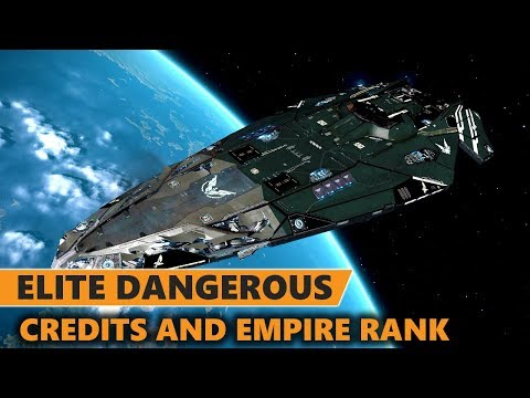 Elite Dangerous - Making Millions and Getting Empire Naval Rank