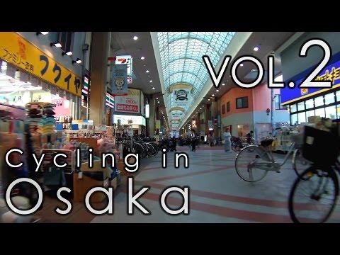 大阪の街を走る (2) 南堀江~京セラドーム大阪~九条商店街 Cycling in Osaka vol.2 Minamihorie, Kyocera Dome, Kujo Arcade