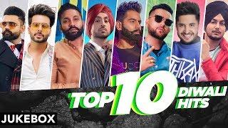 Top 10 Diwali Hits| Jassie Gill | Karan Aujla | Amrit Maan | Parmish Verma | Mankirt Aulakh