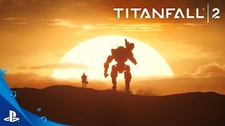 Titanfall 2 - Become One Official Launch Trailer | PS4