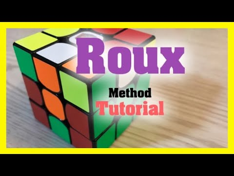 Roux Method Speed Solving Tutorial