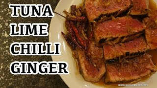 Tuna Steak With Lime & Ginger - How to cook - Grilled Seared