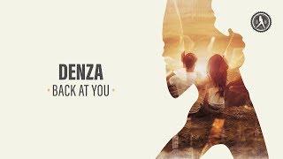 Denza - Back At You (Official Audio)