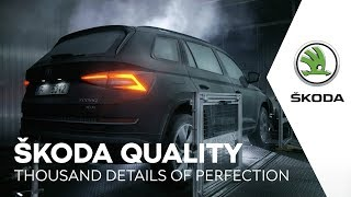 ŠKODA QUALITY: Thousand details of perfection.