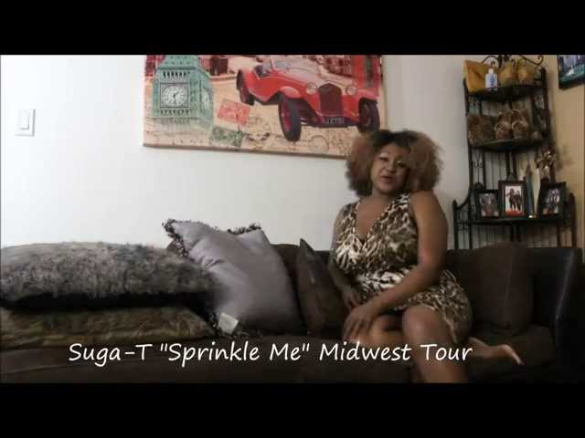 """Crucial Mgmt PRESENTS Suga-T MIDWEST TOUR """"SPRINKLE ME"""""""
