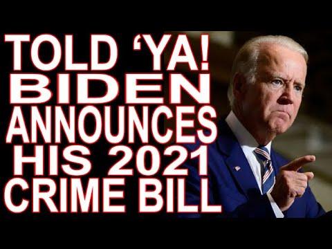 As Predicted, Biden Unveils His 2021 Crime Bill.