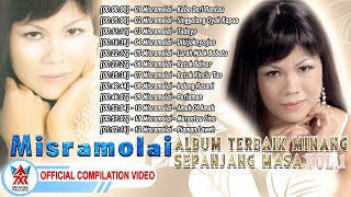 Misramolai Album Terbaik Minang Sepanjang Masa Vol.1 [Official Compilation Video HD]