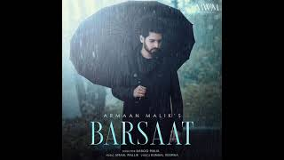 (Full Song) Barsaat - Armaan Malik | Amaal Mallik | Daboo Malik