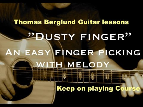 Dusty Finger - Keep on playing guitar course - Finger picking guitar lesson