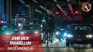 JOHN WICK PARABELLUM - Bande Annonce 2 VF