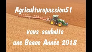 BEST OF 2017 ( Agriculturepassion51 )
