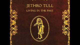 Life is a long song - Jehtro Tull