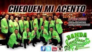 ♩ ♬♪ Chequen mi acento - Banda San Jose de Agua Verde Sinaloa ♫♩ ♬