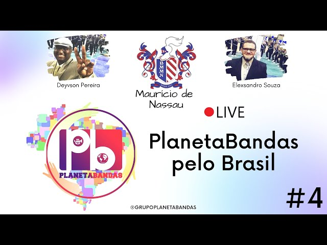 Live PlanetaBandas #4 - EQUIPE PB e a Banda Maurício de Nassau - Recife - PE