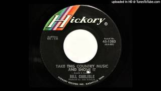 Bill Carlisle - Take This Country Music And Shove It (Hickory 1383)