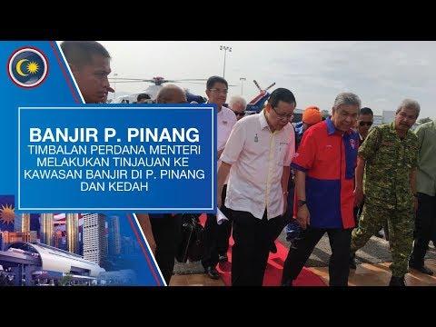 Tinjauan Dato' Seri Dr. Ahmad Zahid Hamidi ke kawasan banjir di Pulau Pinang & Kedah