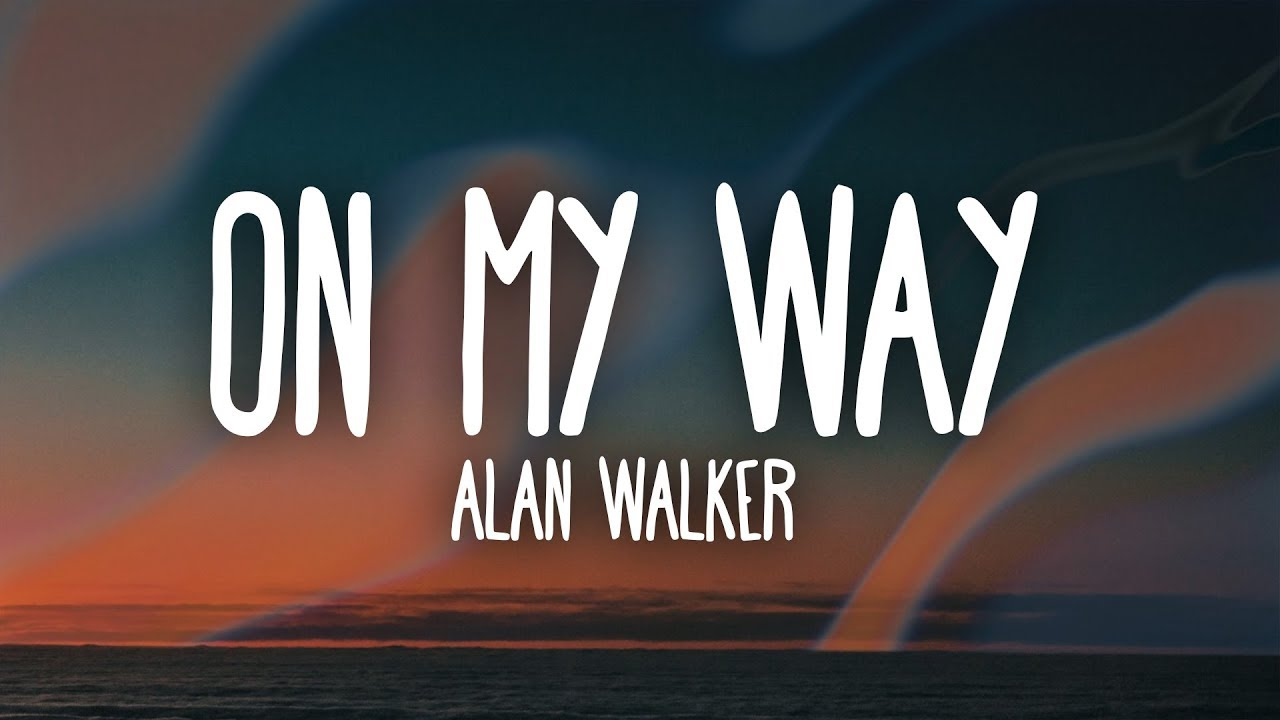 Alan Walker Sabrina Carpenter Farruko On My Way Lyrics Youtube