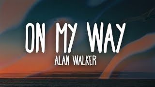 Cover images Alan Walker, Sabrina Carpenter & Farruko - On My Way (Lyrics)