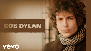 Bob Dylan - Rainy Day Women #12 & 35 (Audio)