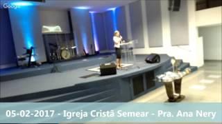 Culto de Santa Ceia - 05.02.17 - Pra. Ana Nery