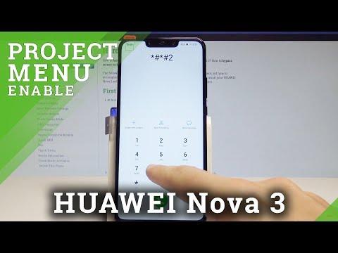 How To Enable Project Mode In HUAWEI Nova 3 - HUAWEI Service Mode / Hidden Mode