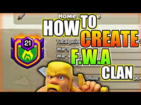 HOW TO CREATE FWA CLAN IN CLASH OF CLANS IN HINDI 2018